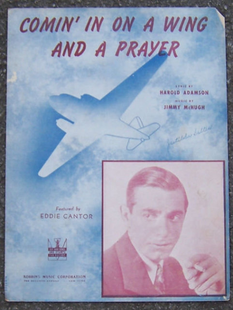Comin' In on a Wing and a Prayer Sung by Eddie Cantor