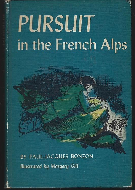 Pursuit in the French Alps by Paul-Jacques Bonzon Illustrated by Margery Gill