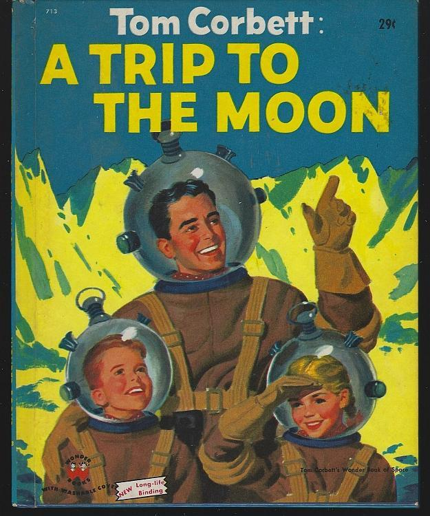 Tom Corbett: A Trip to the Moon by Marcia Martin Illustrated by Frank Vaughn