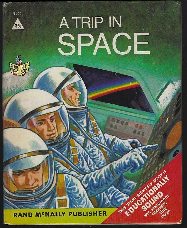 Trip in Space by Bruce Grant  Illustrated by Seymour Fleishman 1968 Elf Book