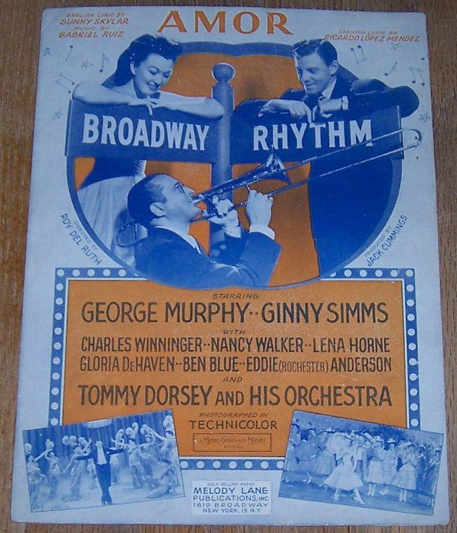Amor Broadway Rhythm George Murphy/Ginny Simms/Tommy Dorsey Movie Sheet Music