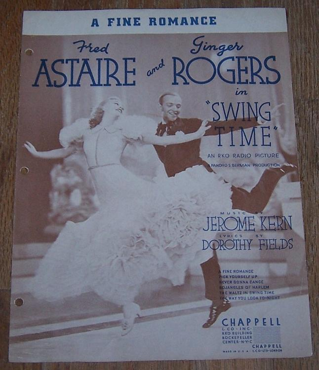 Fine Romance From Swing Time Ginger Rogers/Fred Astaire 1936 Movie Sheet Music