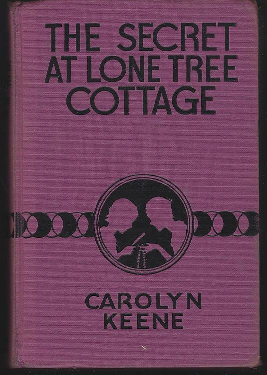 Secret at Lone Tree Cottage by Carolyn Keene Dana Girls Mystery Stories #2 1934