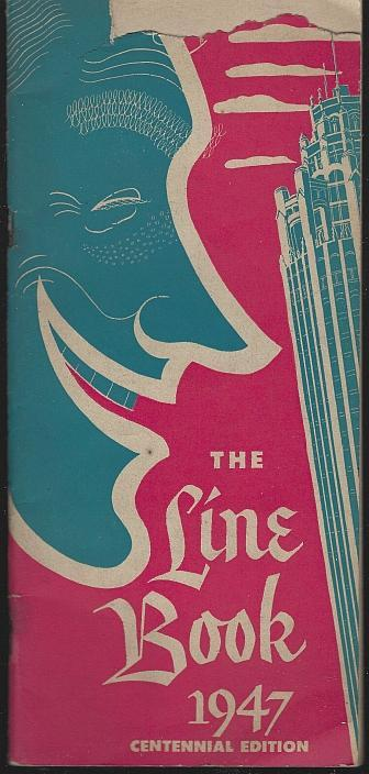 Line Book 1947 Centennial Edition Edited by Charles Collins Chicago Tribune
