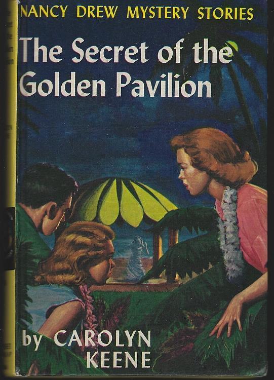 Secret of the Golden Pavilion by Carolyn Keene Nancy Drew #36 1959 Yellow Matte