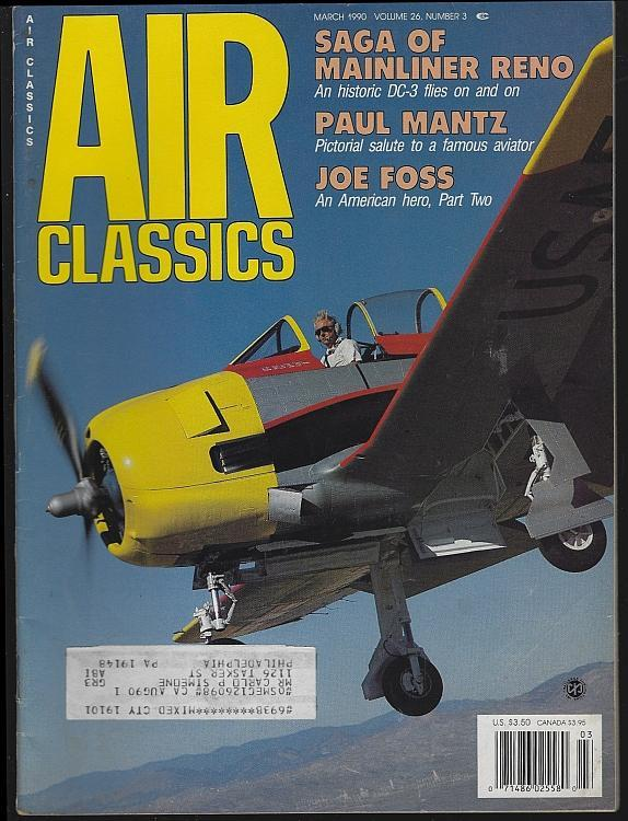 Air Classics Magazine March 1990 T-28A Trojan Cover/Paul Mantz/Joe Foss/Aviation