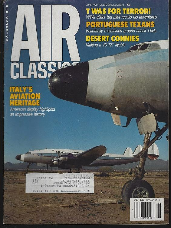 Air Classics Magazine June 1990 Constellations Cover/Tug Pilot/Italian Aviation