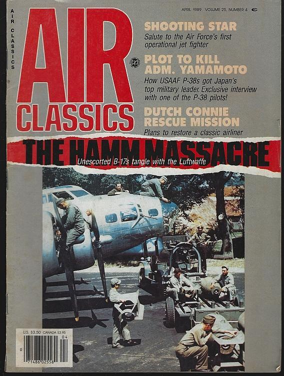 Air Classics Magazine April 1989 Hamm Massacre Cover/Dutch Connie Rescue Mission