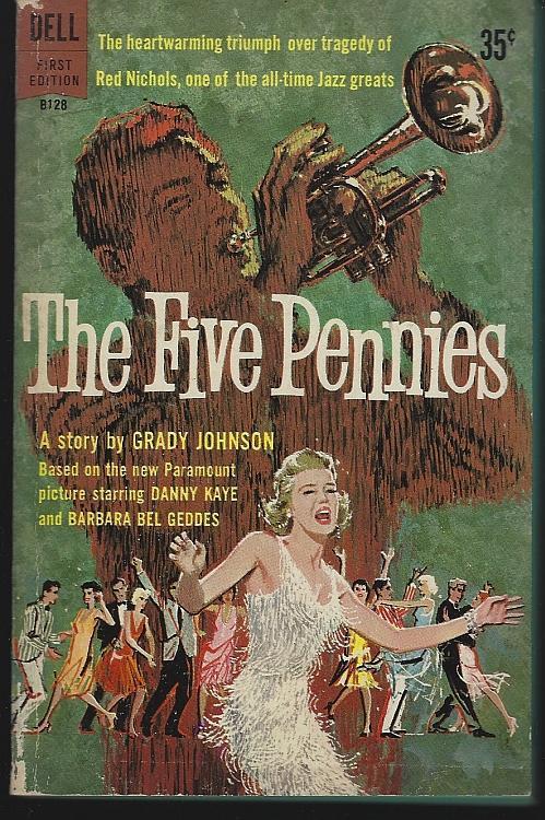 Five Pennies Biography of Jazz Band Leader, Red Nichols Movie Danny Kaye 1959