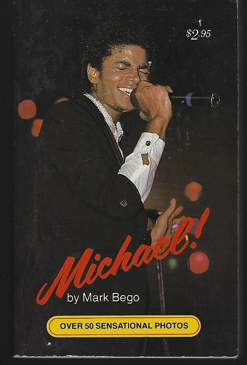 Michael by Mark Bego Illustrated Biography Michael Jackson Pop Singer 1984 1st