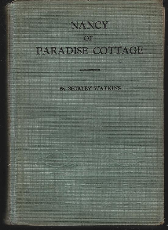 Nancy of Paradise Cottage by Shirley Watkins 1921 Vintage Girl's Series