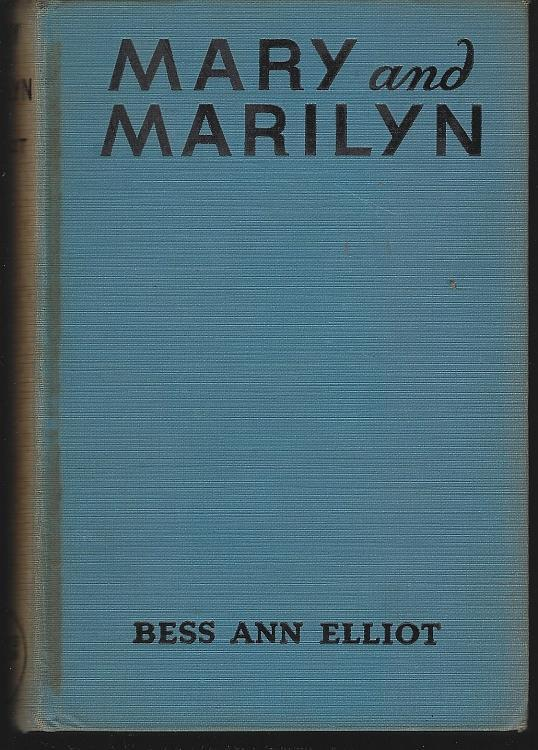 Mary and Marilyn Double-Trouble Twins by Bess Ann Elliot 1938 Girl's Series
