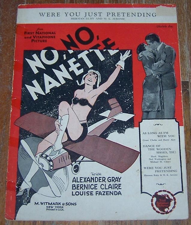 Were You Just Pretending No, No, Nanette Alexander Gray 1924 Movie Sheet Music
