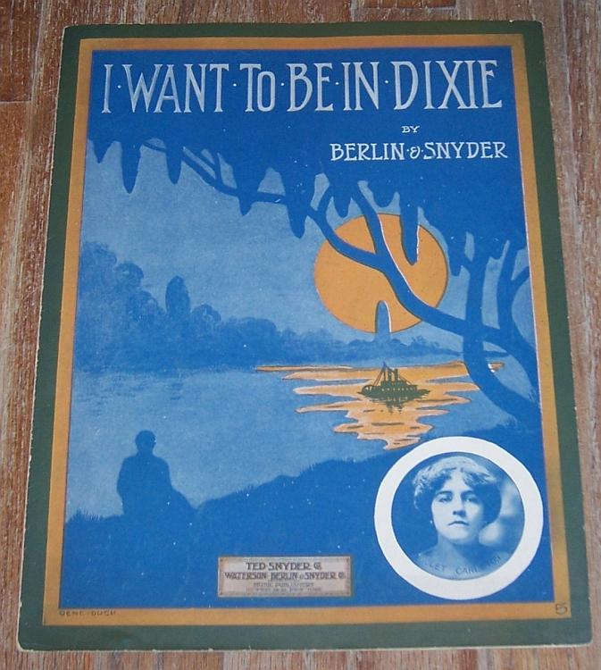 I Want to Be in Dixie Violet Carleton 1912 Large Format Sheet Music Berlin