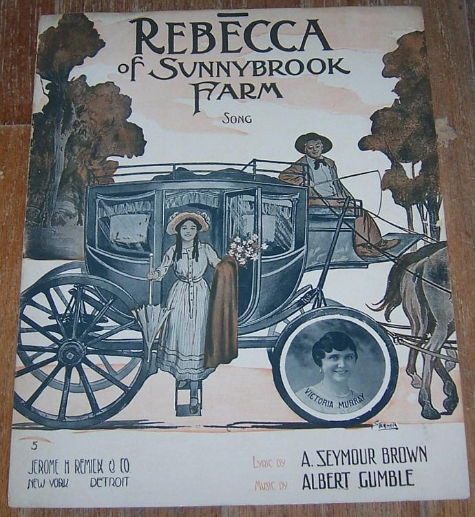 Rebecca of Sunnybrook Farm Song Victoria Murray 1914 Large Format Sheet Music