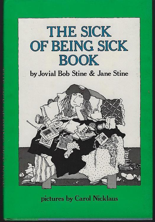 Sick of Being Sick Book by Jovial Bob Stine and Jane Stine 1980 Young Adult