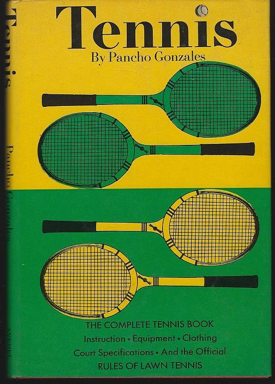 Tennis by Pancho Gonzales and Dick Hawk 1962 Illustrated Complete Tennis Book