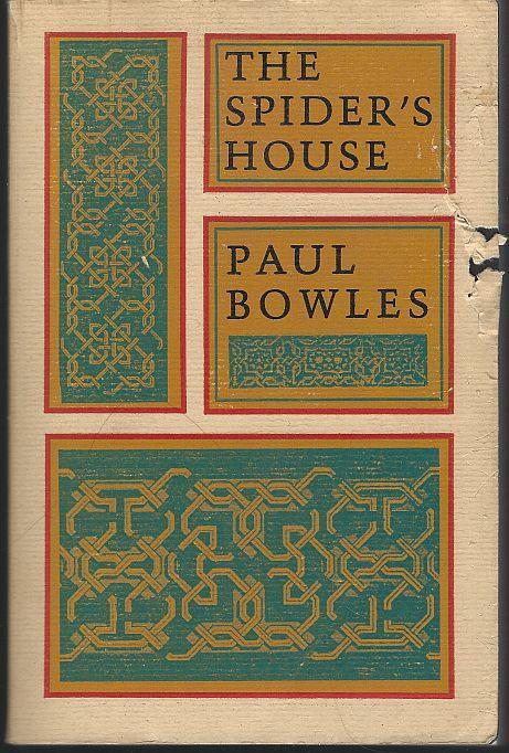 Spider's House by Paul Bowles 1993 Classic Morrocco Novel