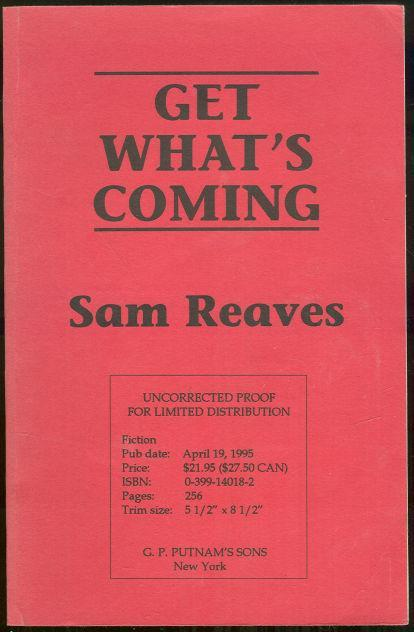 Get What's Coming by Sam Reaves 1995 Thriller Mystery Advanced Review Copy