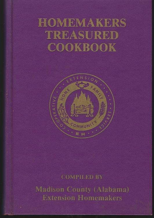 Madison County Alabama Extension Homemakers Homemakers Treasured Cookbook