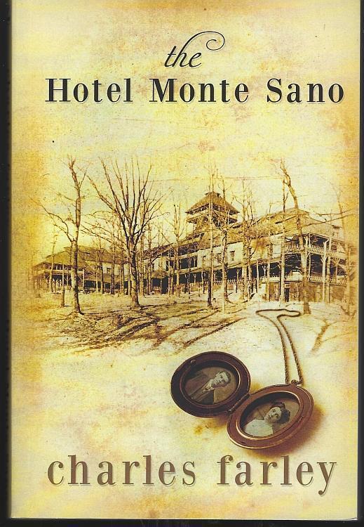 Hotel Monte Sano by Charles Farley Huntsville Alabama Mystery 2014 1st edition