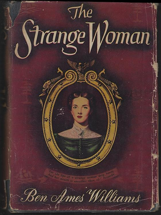 Strange Woman by Ben Ames Williams 1943 Novel with DJ