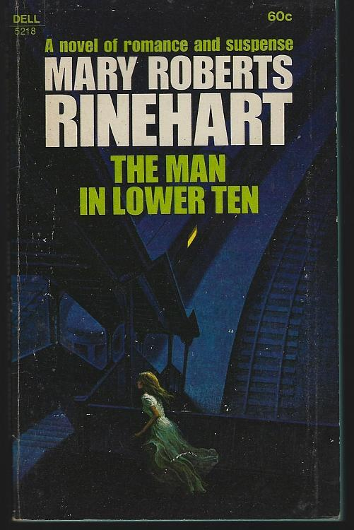 Man in Lower Ten by Mary Roberts Rinehart 1969 Vintage Paperback Mystery