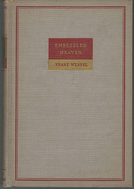 Embezzled Heaven by Franz Werfel 1940 Classic Novel