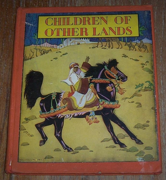 Children of Other Lands by Watty Piper Illustrated by Lucille W. and H. C. Holling
