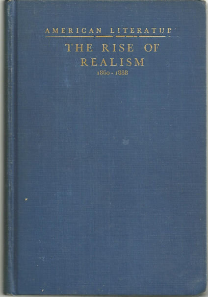 Rise of Realism American Literature from 1860-1888