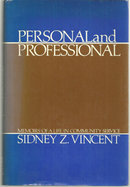 Personal and Professional Signed by Sidney Vincent 1982