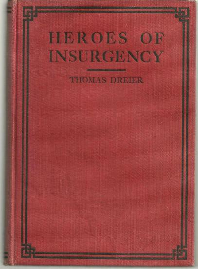 Heroes of Insurgency by Thomas Dreier 1910 Republicans
