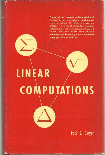 Linear Computations by Paul Dwyer 1951 1st edition DJ
