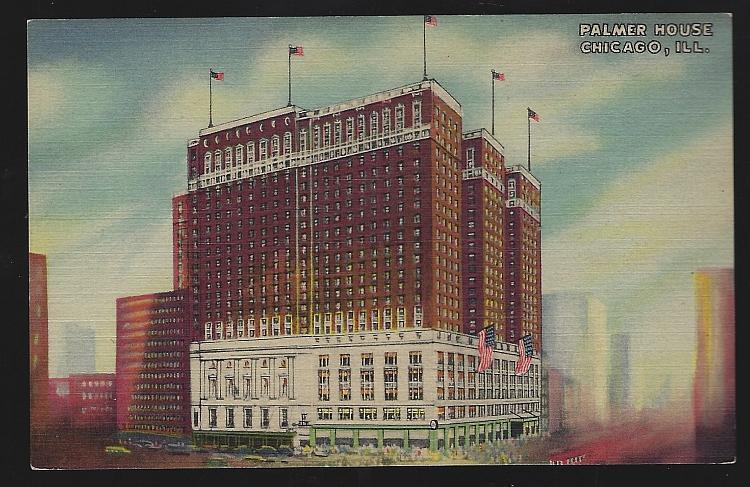 Vintage Unused Postcard Palmer House, Chicago, Illinois Downtown A Hilton Hotel