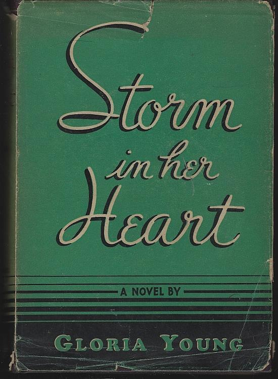 Storm in Her Heart by Gloria Young Vintage Christian Romance 1943 Dust Jacket