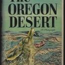 Oregon Desert Signed by E. R. Jackman and R. A. Long 1964 1st ed Dust Jacket