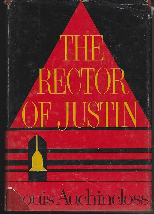 Rector of Justin by Louis Auchincloss 1964 Classic Novel with Dust Jacket
