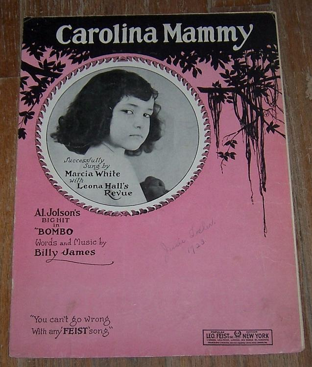 Carolina Mammy Sung by Marcia White with Leona Hall's Revue 1922 Sheet Music