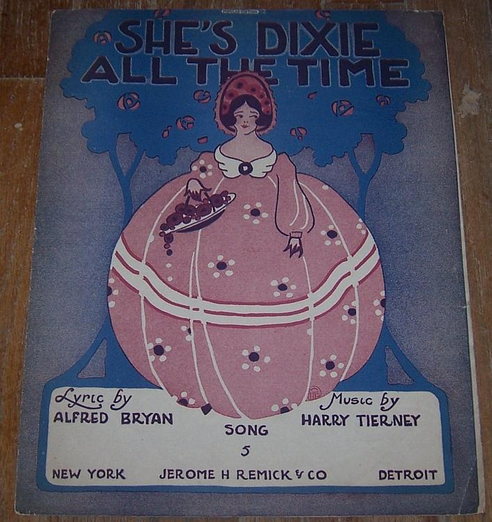 Vintage Oversize Sheet Music She's Dixie All the Time Song 1916 Alfred Bryan