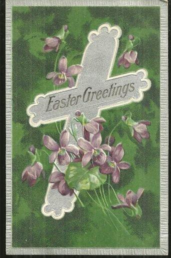 Easter Greetings Silver Cross w/ Violets 1909 Postcard