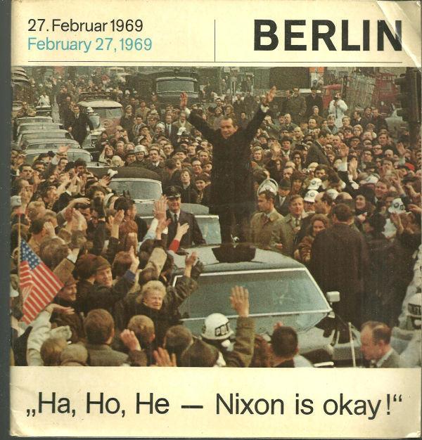 Nixon in Berlin 27. Februar 1969 by Klaus Schutz w/ DJ