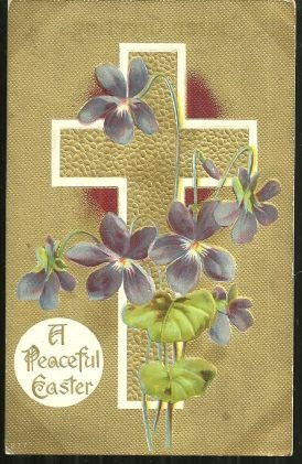 Peaceful Easter Postcard with Gold Cross & Violets 1909