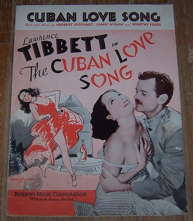 Cuban Love Song From the Movie Starring Lawrence Tibbett 1931 Sheet Music