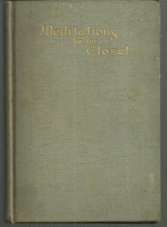 Meditations for the Closet by Rev. E. Greenwald 1892