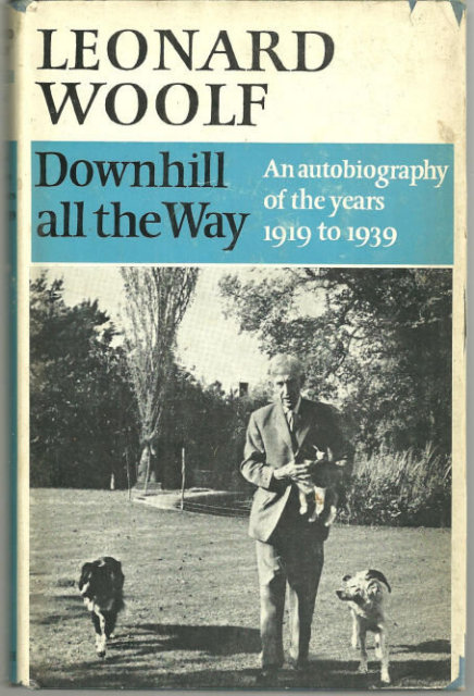 Downhill All The Way by Leonard Woolf 1967 1st ed w/DJ