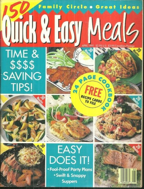Family Circle 150 Quick and Easy Meals April 1991