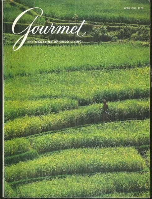 Gourmet Magazine April 1991 Rice Fields on the Cover