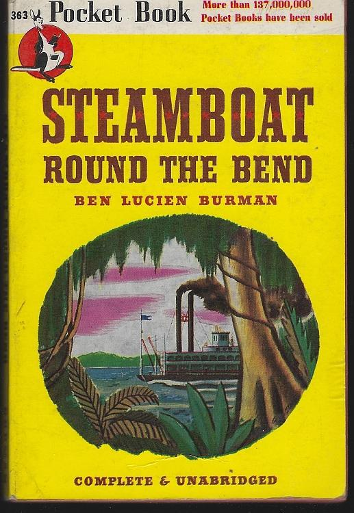 Steamboat Round the Bend by Ben Lucien Burman 1946 Southern Vintage Paperback