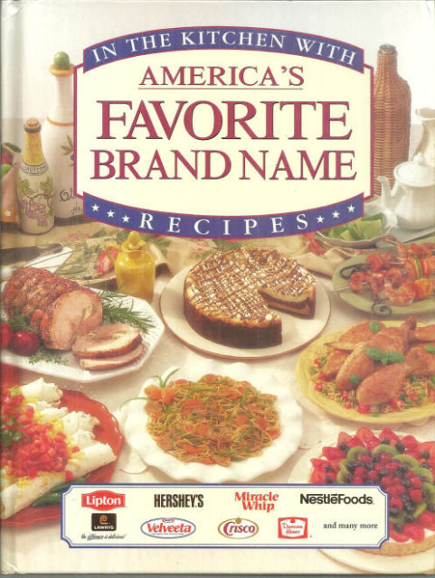 In the Kitchen with Americas Favorite Brand Name Recipe