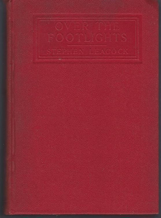 Over the Footlights by Stephen Leacock 1923 1st edition  Vintage Humor